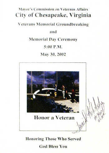 The memorial groundbreaking was held in conjunction with the Memorial Day Ceremony on May 30, 2002.