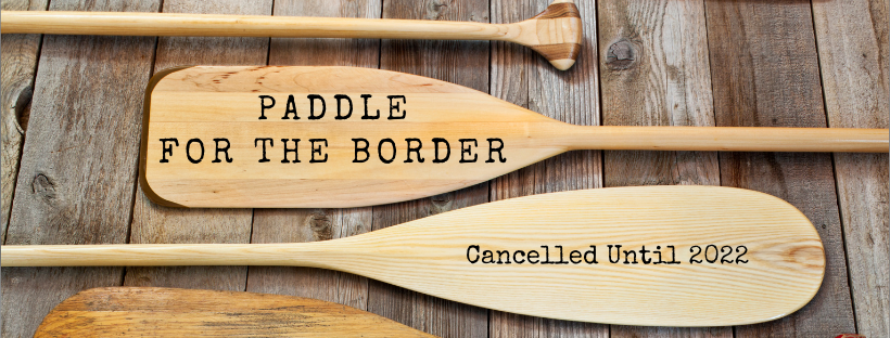 Paddle for the Border, Sunday, May 2, 2020 style=
