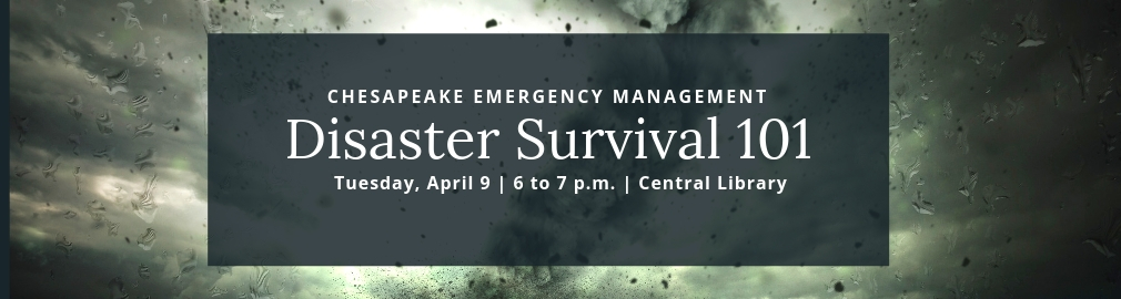 Disaster Survival 101, April 9, Russell Memorial Library